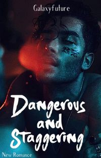 Dangerous&Staggering cover