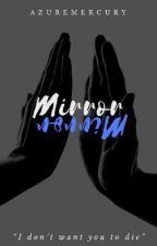 Mirror, Mirror by AzureMercury