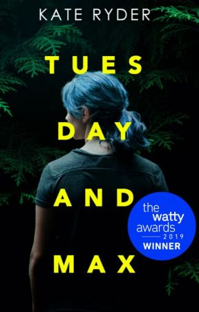 Tuesday & Max by kateryderbooks