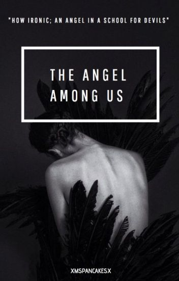The Angel Among Us [BxB]