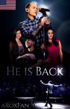 He is Back (🇺🇸Linkin Park fanfiction) by aRoxFan
