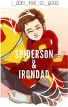 Irondad and Spiderson // One Shots cover