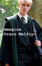 Immagina ~Draco Malfoy~  by Susannaa_