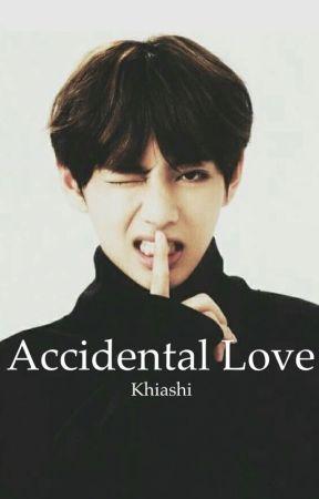 Accidental Love // Taehyung x Reader // BTS Fanfic by Khiashi