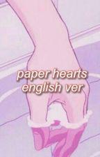 Paper Hearts    JJK ✔ by ShiyoShino