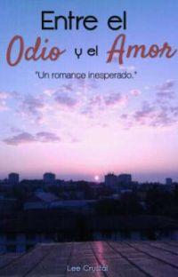 Entre el Odio y el Amor cover
