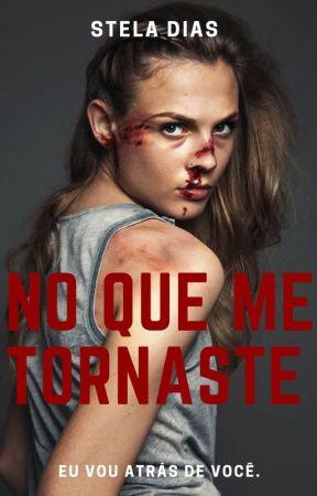 No Que Me Tornaste by Stelinha_
