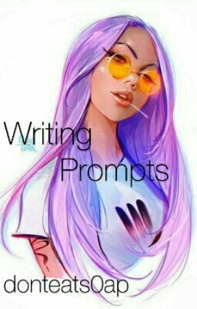 Writing Prompts by donteats0ap
