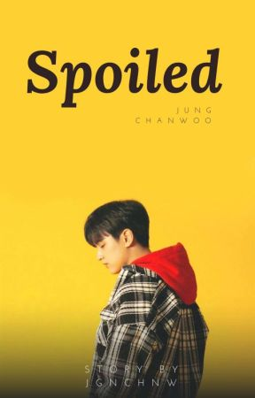 Spoiled + Jung Chanwoo by jngchnw