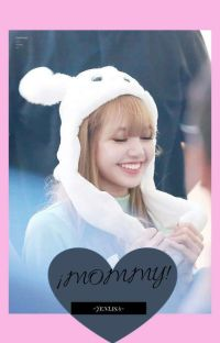¡Mommy! -Jenlisa- cover