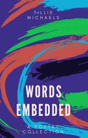 Words Embedded by TillieMichaels