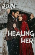 Healing Her by _Happyilyeverafter