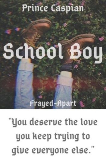 School boy | Prince Caspian