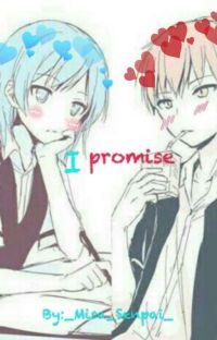 I promise (Karma X Nagisa) cover