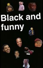 black people memes  by KyiaBabes