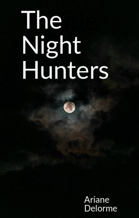 The Night Hunters by Aridelorme