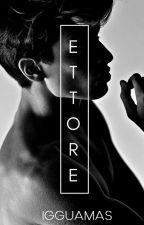 Ettore | ✔️ by Igguamas