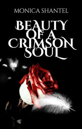 Beauty of a Crimson Soul (Book One) by LxstinNeverland