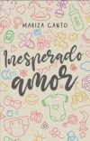 Inesperado Amor ||EN EDICIÓN|| cover