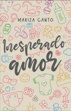 Inesperado Amor ||EN EDICIÓN|| by andreawoon