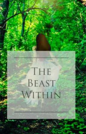 The Beast Within by Coletxxie