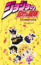 JJBA Oneshots (400K READS!) by alexiosoo