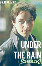 Under The Rain [CHERIK] by Nikedzky