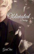 Obliviated [Drarry]✔️ by GeekStee