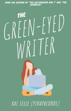 The Green-Eyed Writer by pinayblonde