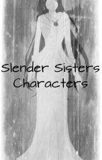 Slender Sisters Characters by DudayDenisePenamora
