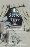 THE SECRET LOVE cover