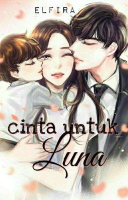 Cinta Untuk Luna End Bab 2 Wattpad