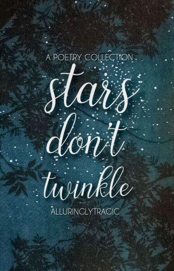 Stars Don't Twinkle