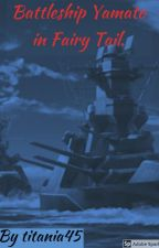 Battleship Yamato In Fairy Tail. by titania45
