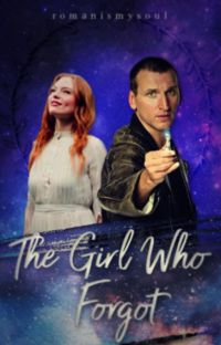The Girl Who Forgot || doctor who (Book 1) cover