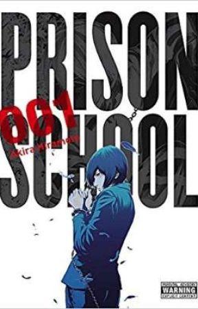 Prison School x male reader by d3rpyXpenguin