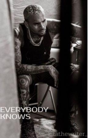 Everybody Knows - Chris Brown by kitathewriter_