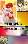 Amoríos Escolares💖🌺{PAUSADA TEMPORALMENTE} cover