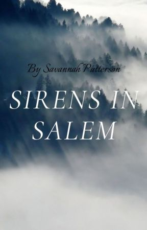 Sirens in Salem by OnceUponABookcase