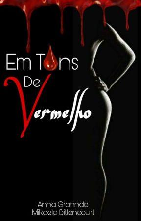Em Tons de Vermelho (H.S) by AnnaGranndo