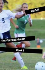 The Football Dream (girlxgirl) by Rcr531