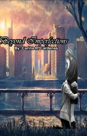 Beyond Imperfections (Book 3) by MamCari
