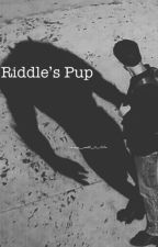 Riddle's Pup by Multifiction2513