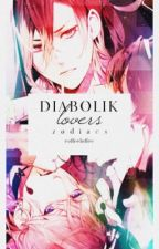 diabolik lovers: zodiacs [rewriting 11.5.19] by coffeeloffee