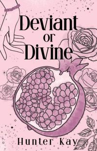 Deviant or Divine |  Hades and Persephone cover