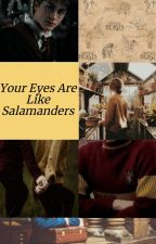 Your Eyes Are Like Salamanders [Harry Potter] by Cyn_tia_101
