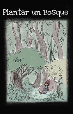 Plantar un bosque by Fantagoria