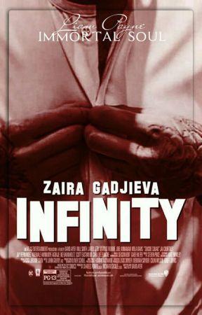 Infinity L.P (immortal soul series) by ZairaGadjieva