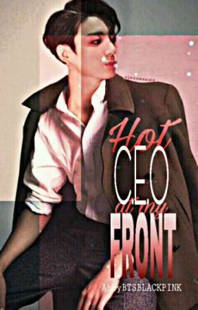 Hot CEO At My Front | LisKook by Abbyacci