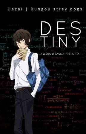Destiny • Bsd by Konakuma